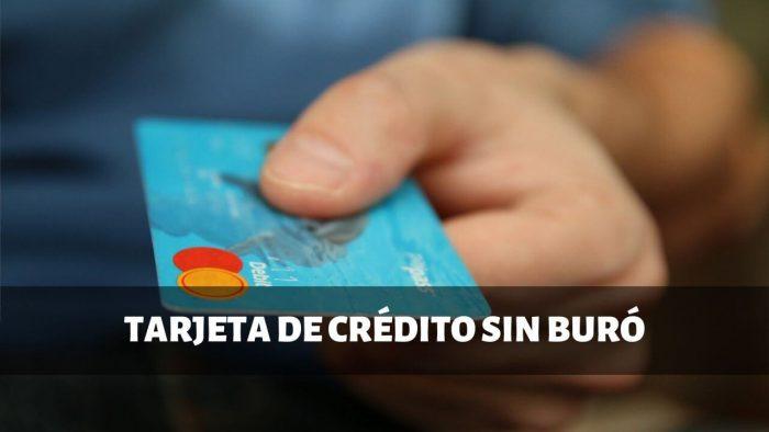 tarjeta de credito sin buro