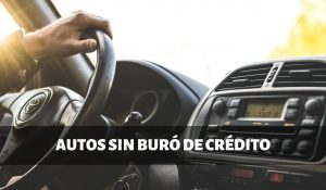 Listado de agencias: carros sin buró de crédito y sin enganche