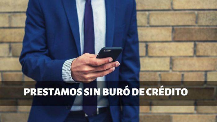prestamos personales sin buro de credito